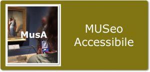 MUSA - Museo Accessibile